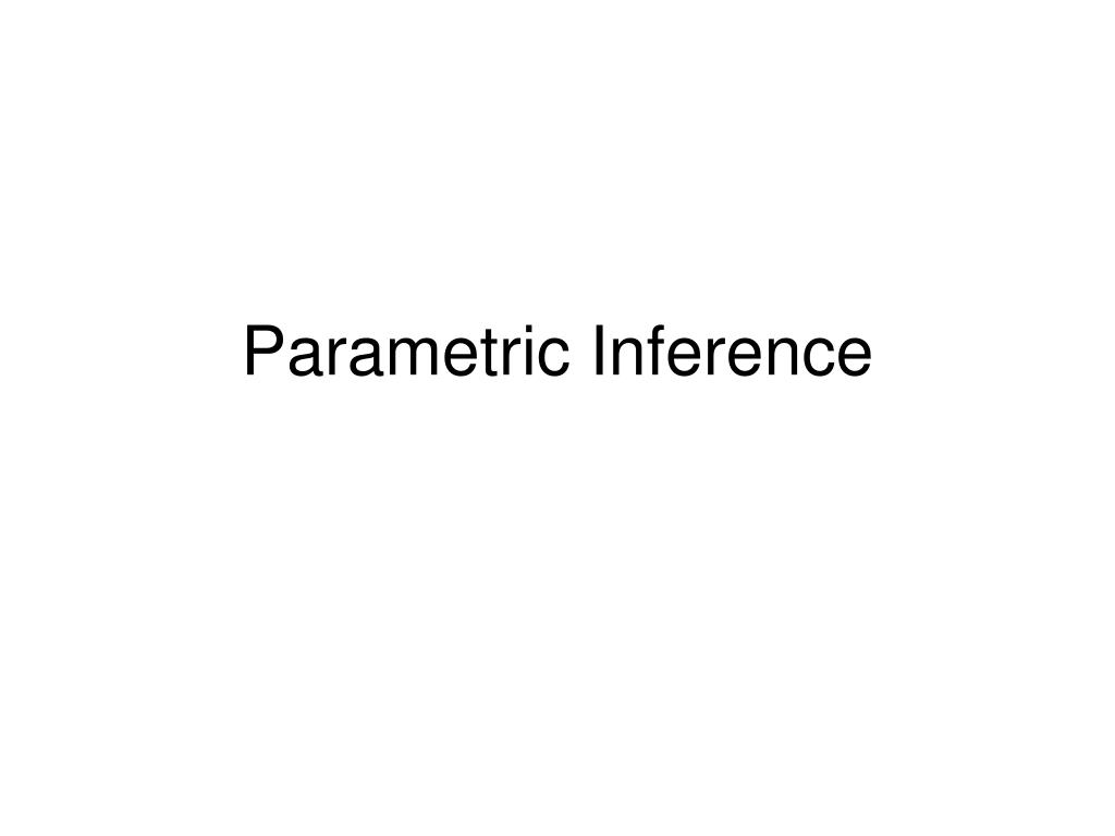 parametric inference l.
