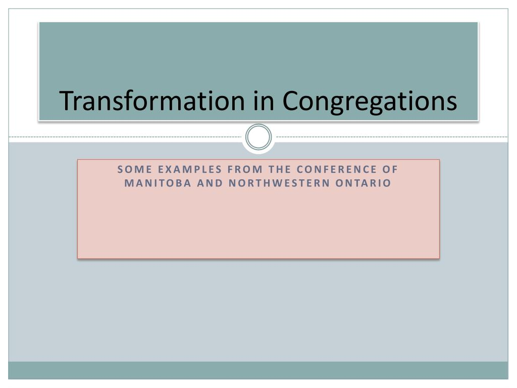 transformation in congregations l.