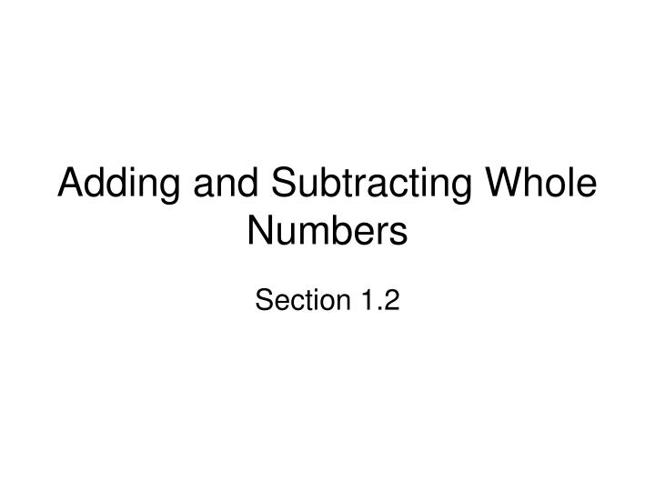 adding and subtracting whole numbers n.