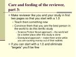 care and feeding of the reviewer part 3