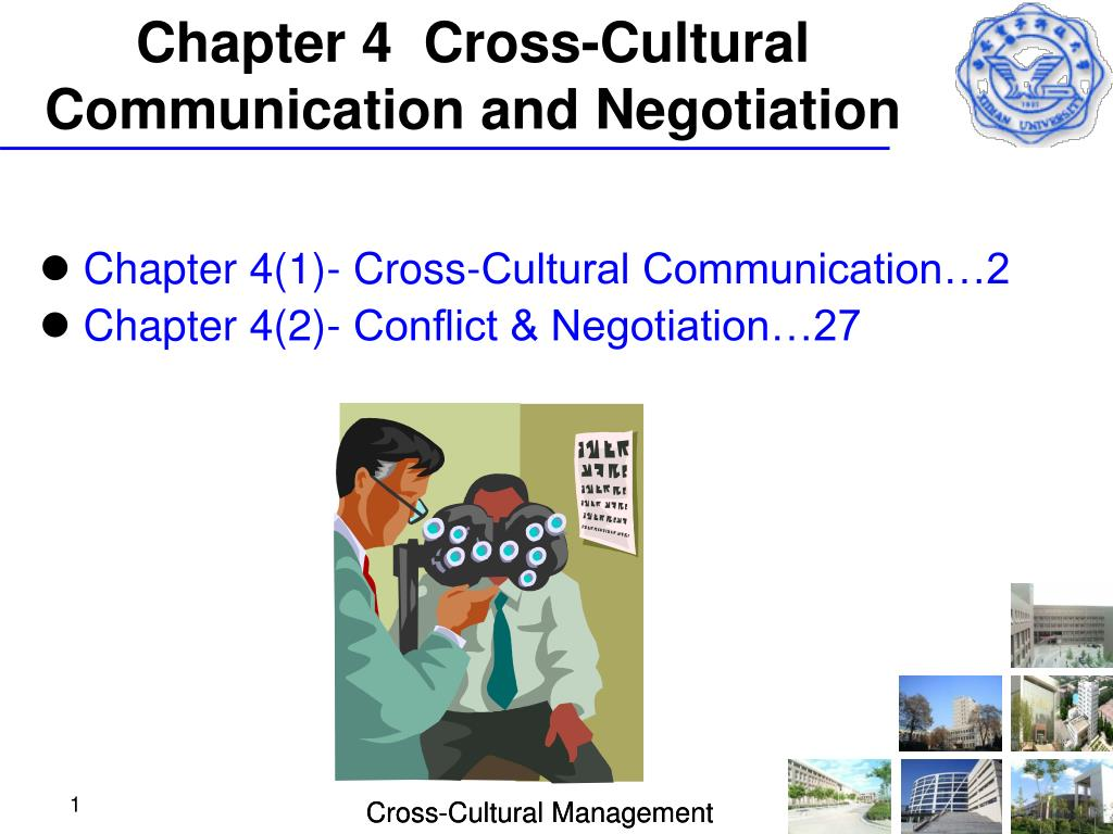 chapter 4 cross cultural communication and negotiation l.