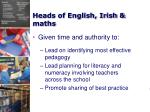 heads of english irish maths