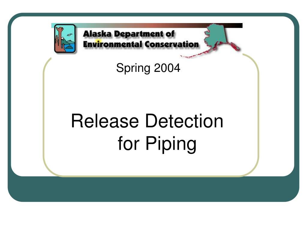 release detection for piping l.