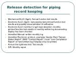 release detection for piping record keeping