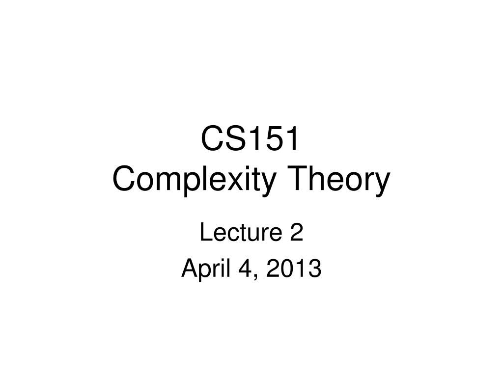 cs151 complexity theory l.