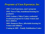 programs of casa esperanza inc