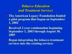 tobacco education and treatment services
