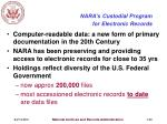 nara s custodial program for electronic records
