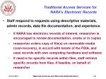 traditional access services for nara s electronic records