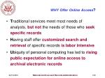 why offer online access