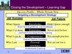 closing the development learning gap