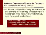 values and commitment of superstition computers web development and hosting solutions