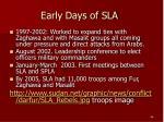 early days of sla