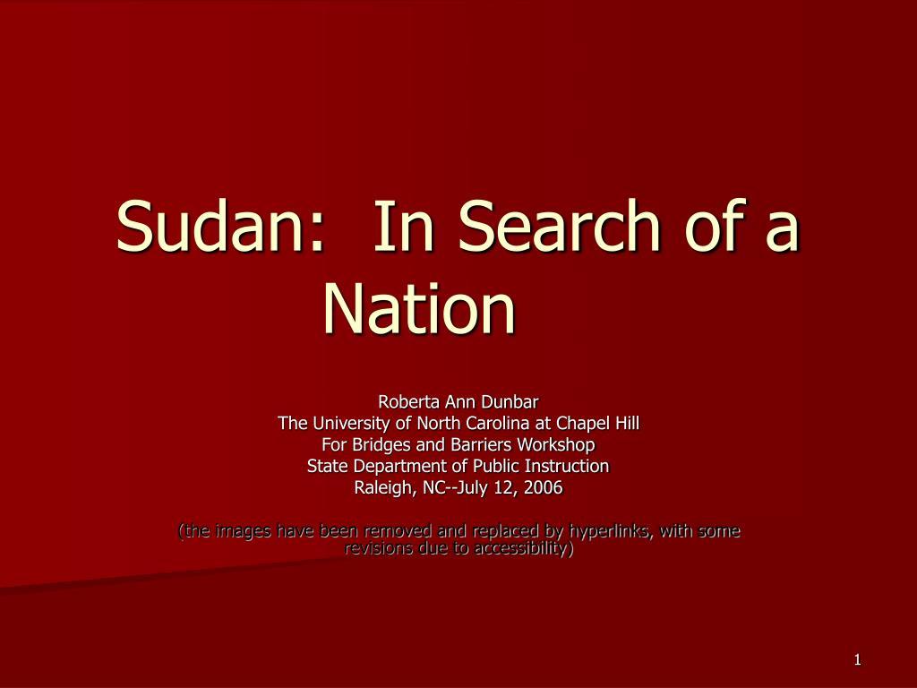 sudan in search of a nation l.