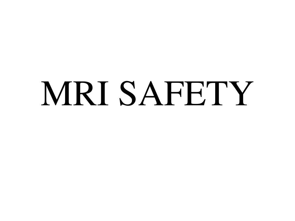 mri safety l.