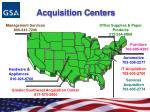 acquisition centers