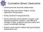 cumulative stress destructive16