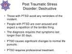 post traumatic stress disorder destructive21