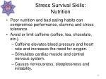 stress survival skills nutrition