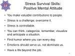stress survival skills positive mental attitude