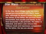 star wars atonement with the father