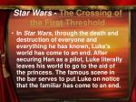 star wars the crossing of the first threshold