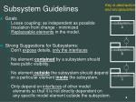 subsystem guidelines