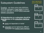 subsystem guidelines10