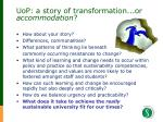 uop a story of transformation or accommodation