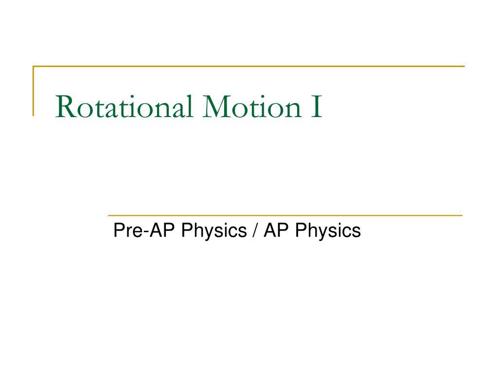 rotational motion i l.