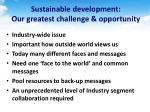 sustainable development our greatest challenge opportunity