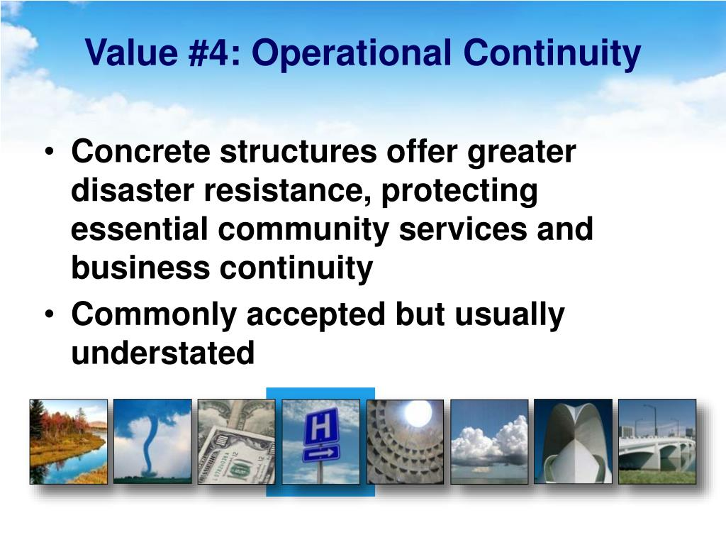Value #4: Operational Continuity