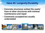 value 5 longevity durability