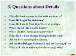 3 questions about details
