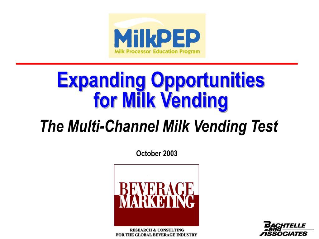 expanding opportunities for milk vending l.