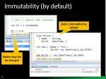 immutability by default