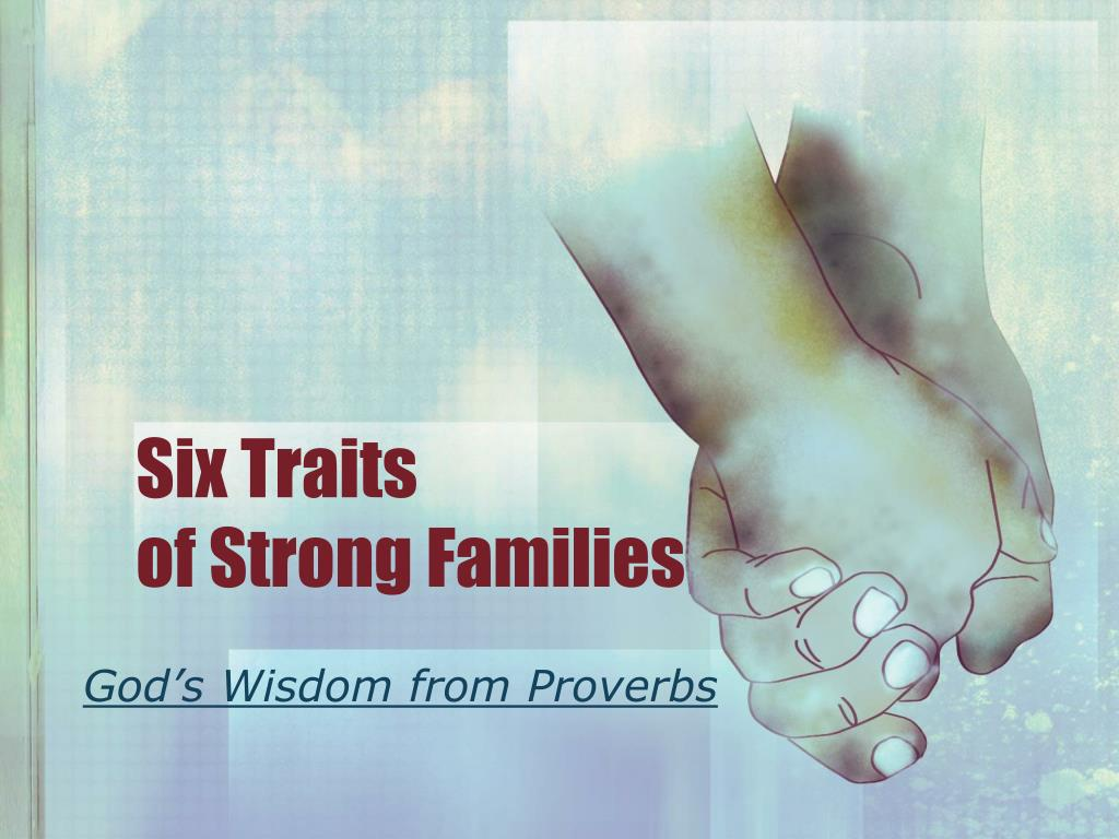 six traits of strong families l.
