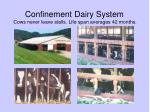 confinement dairy system