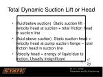 total dynamic suction lift or head