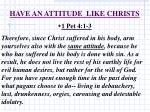 have an attitude like christs