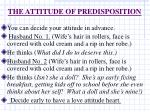 the attitude of predisposition