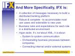 and more specifically ifx is