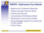 bbwg addresses your needs