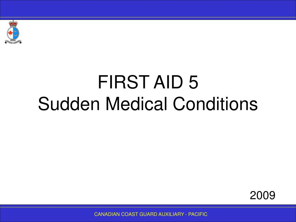 first aid 5 sudden medical conditions l.