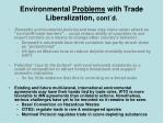 environmental problems with trade liberalization cont d23