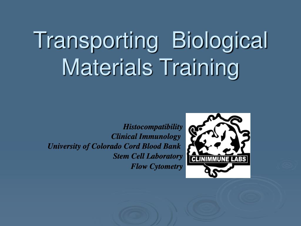 transporting biological materials training l.