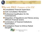 who are r s features of the fsc