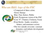who are r s logo of the fsc
