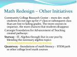 math redesign other initiatives