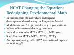 ncat changing the equation redesigning developmental math